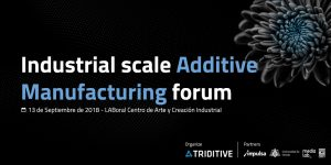 Industrial scale AM forum 1